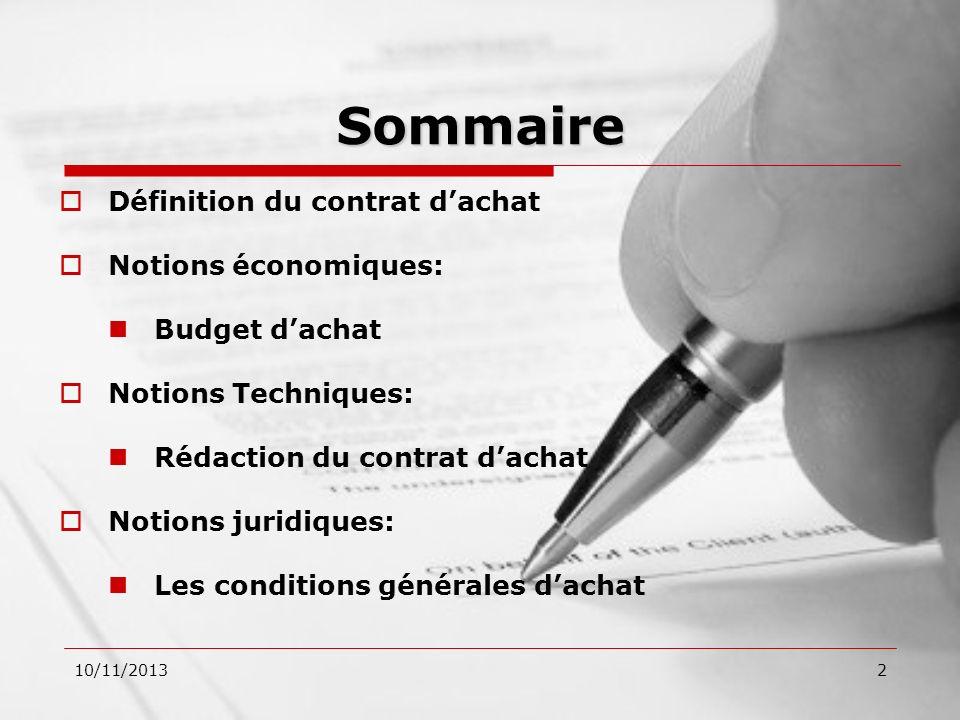 Sommaire Définition du contrat d'achat Notions économiques: