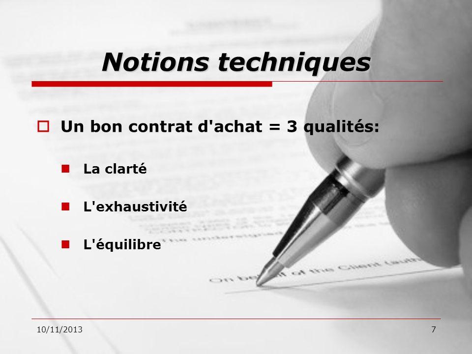 Notions techniques Un bon contrat d achat = 3 qualités: La clarté