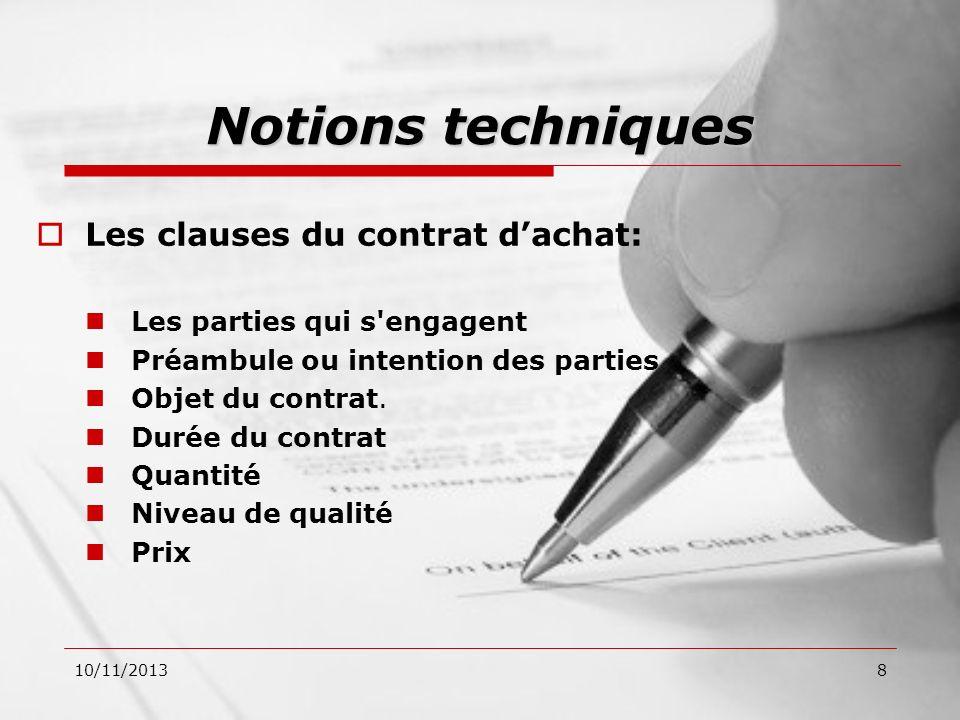 Notions techniques Les clauses du contrat d'achat: