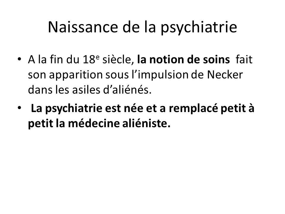 Naissance de la psychiatrie
