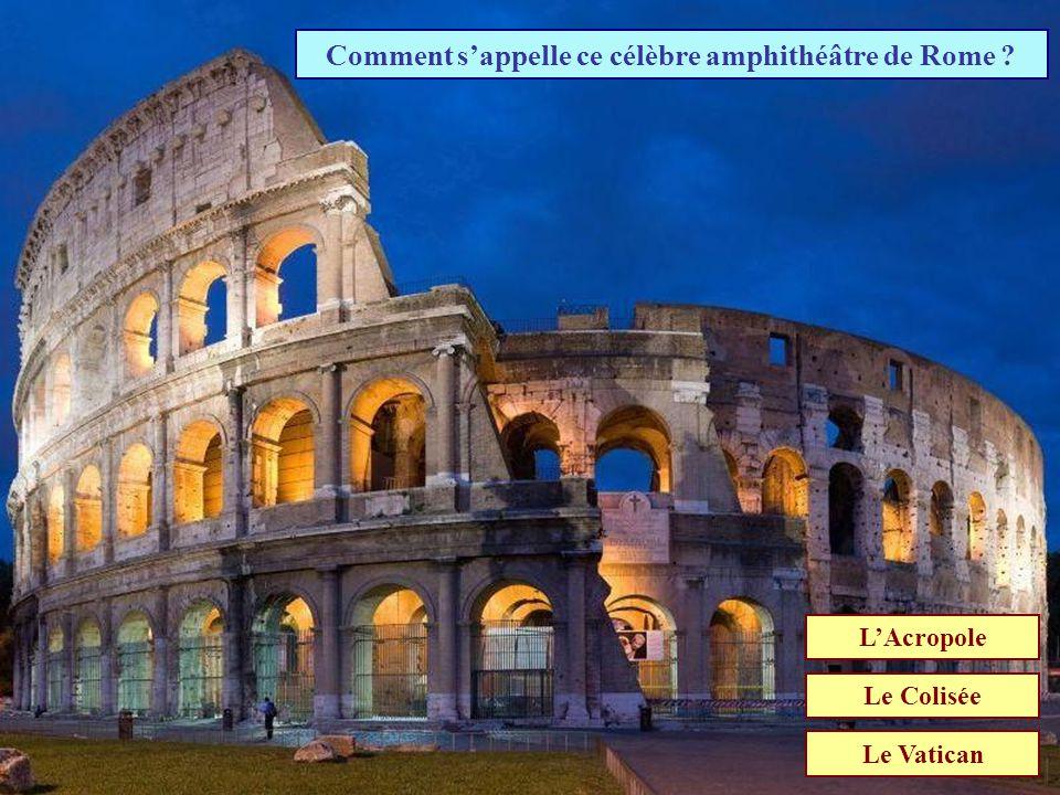 Comment s'appelle ce célèbre amphithéâtre de Rome