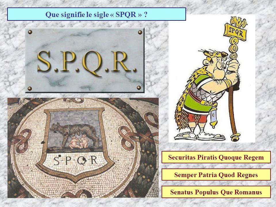 Que signifie le sigle « SPQR »