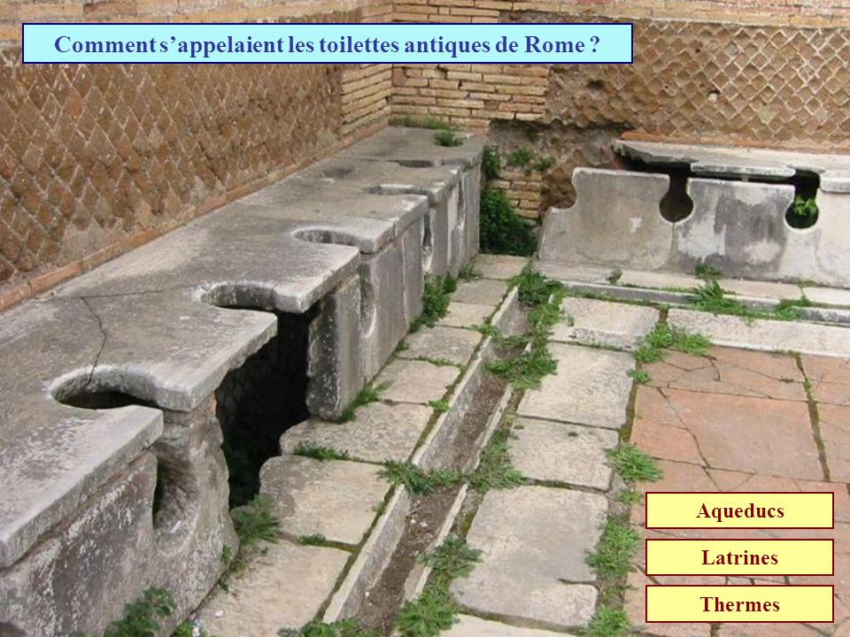 Comment s'appelaient les toilettes antiques de Rome