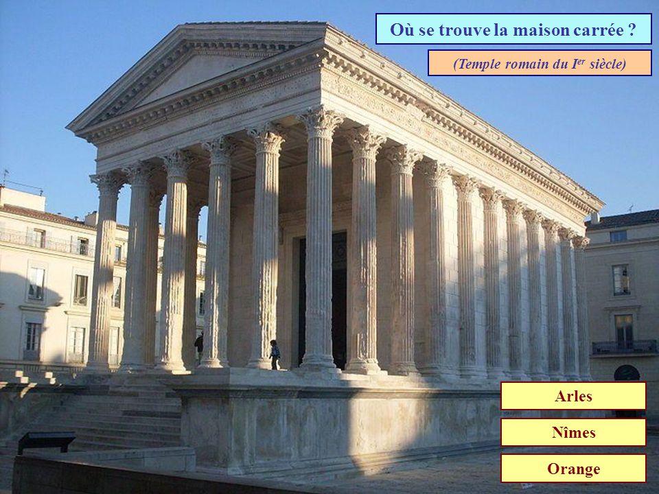 Où se trouve la maison carrée (Temple romain du Ier siècle)