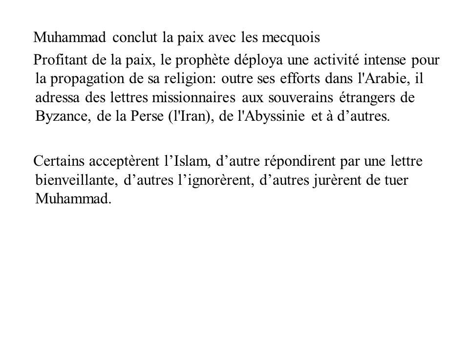 Muhammad conclut la paix avec les mecquois