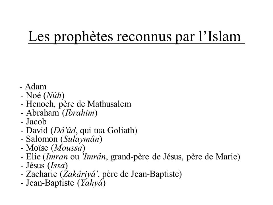 Les prophètes reconnus par l'Islam