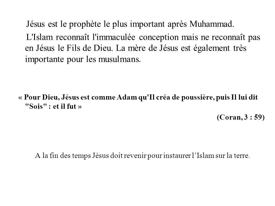 Jésus est le prophète le plus important après Muhammad.
