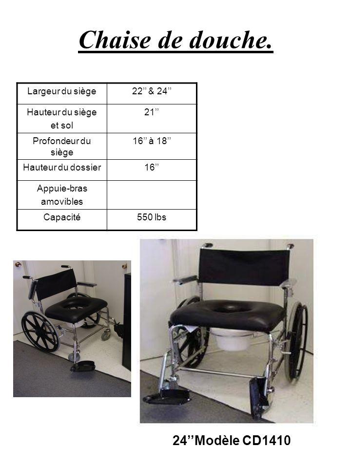 Chaise de douche. 24''Modèle CD1410 Largeur du siège 22'' & 24''