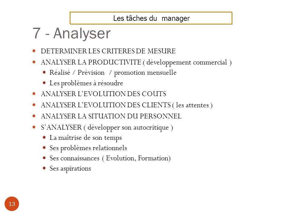 7 - Analyser DETERMINER LES CRITERES DE MESURE