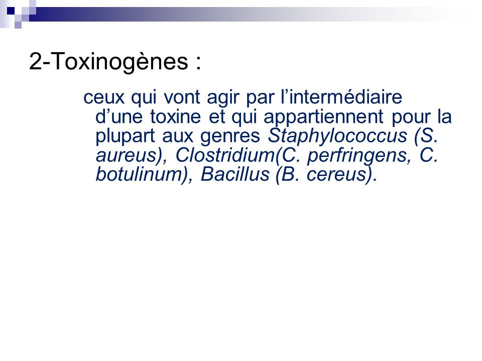 2-Toxinogènes :