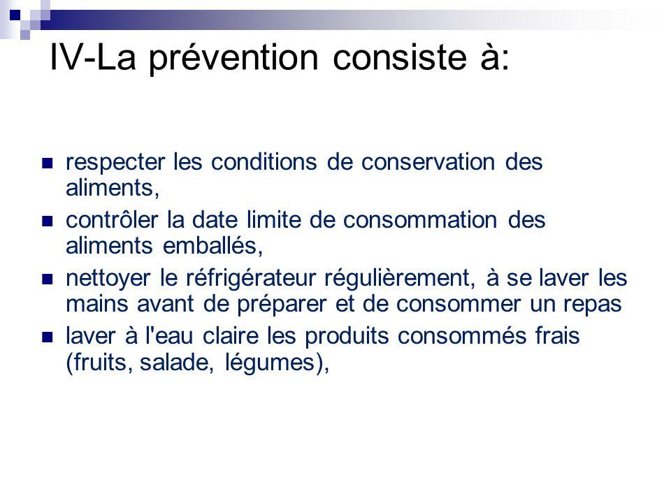 IV-La prévention consiste à: