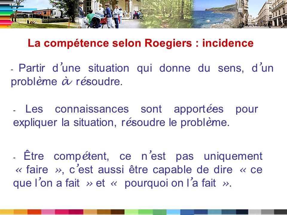 La compétence selon Roegiers : incidence