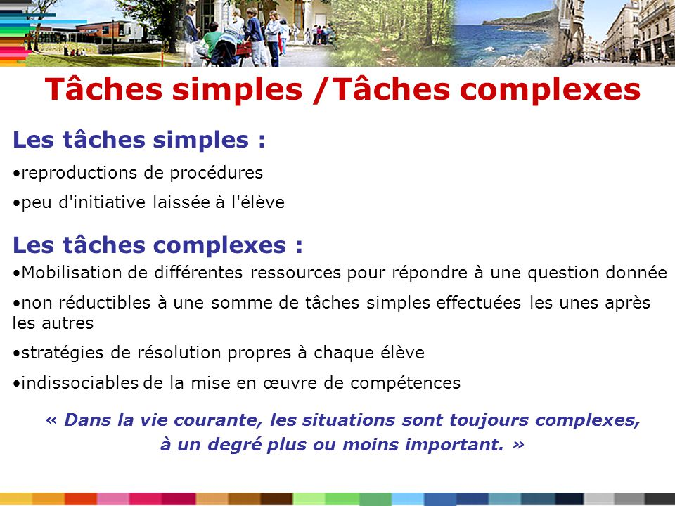 Tâches simples /Tâches complexes