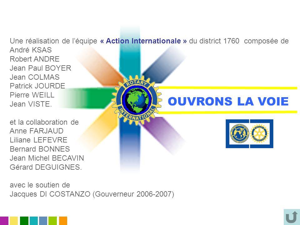 Une réalisation de l'équipe « Action Internationale » du district 1760 composée de
