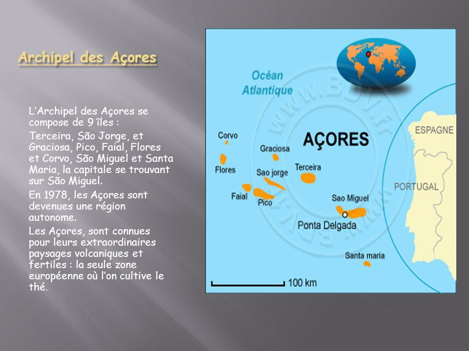 Archipel des Açores L'Archipel des Açores se compose de 9 îles :