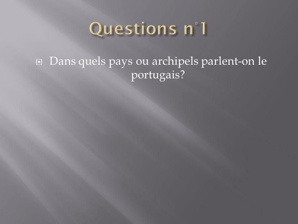 Dans quels pays ou archipels parlent-on le portugais
