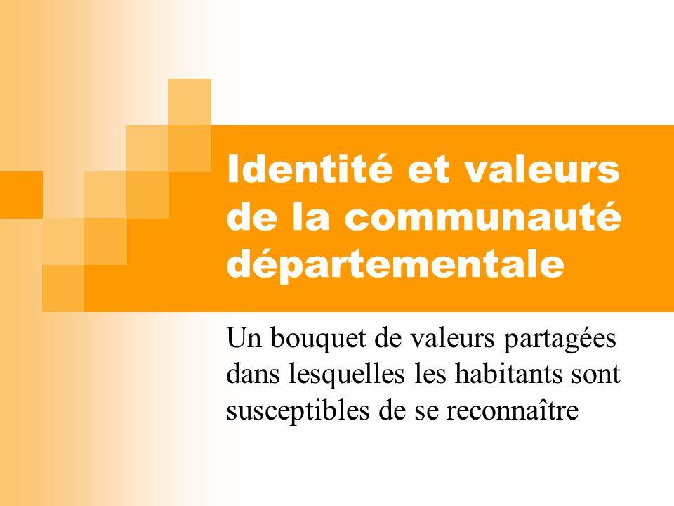 Identité et valeurs de la communauté départementale