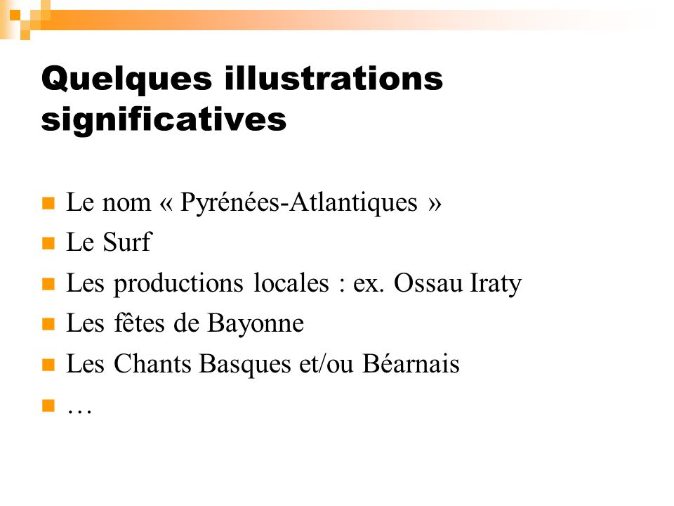 Quelques illustrations significatives