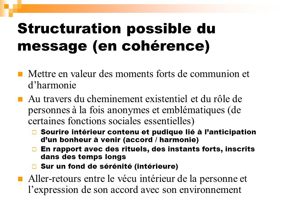 Structuration possible du message (en cohérence)