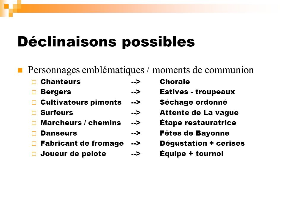 Déclinaisons possibles