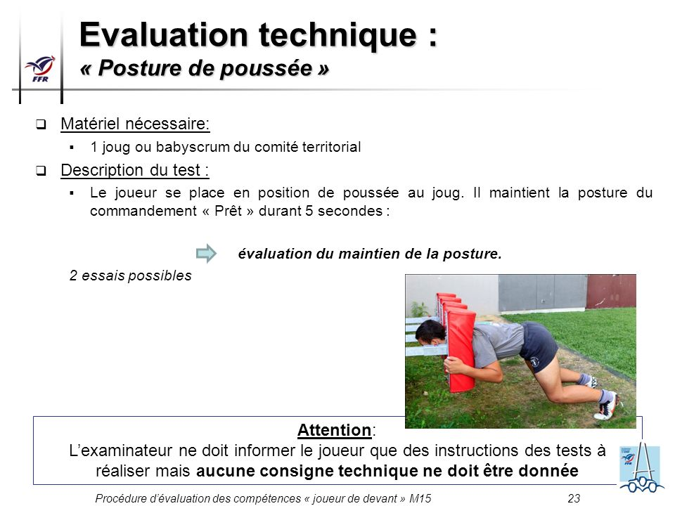 Evaluation technique : « Posture de poussée »