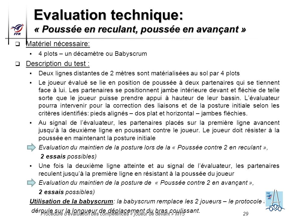 Evaluation technique: « Poussée en reculant, poussée en avançant »
