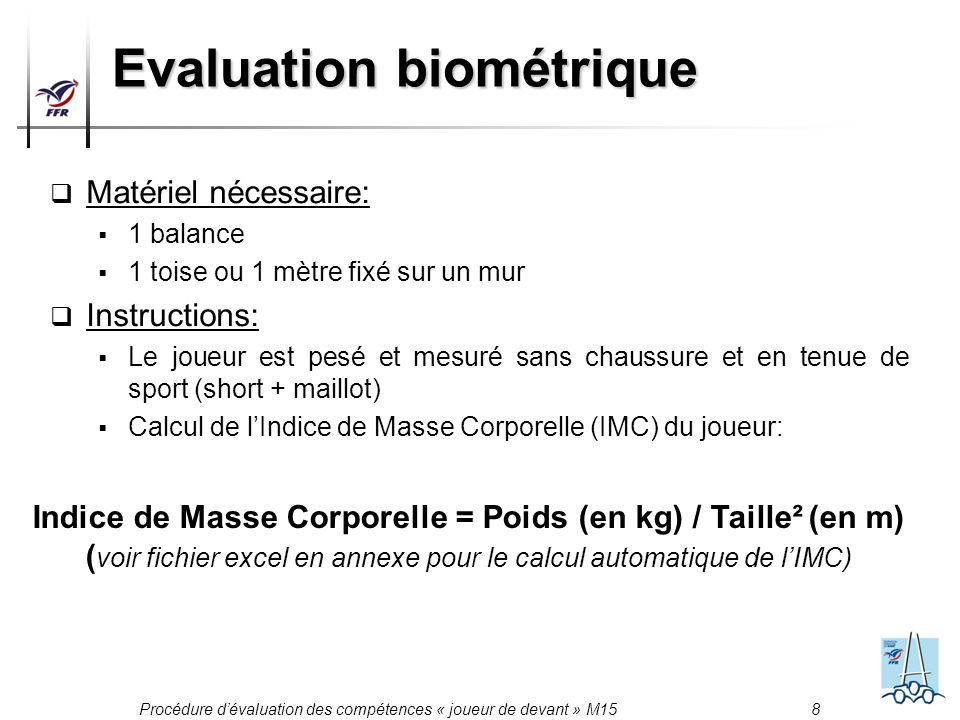 Evaluation biométrique