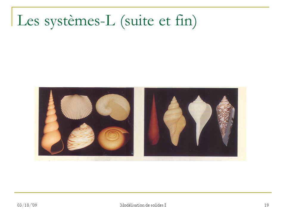Les systèmes-L (suite et fin)