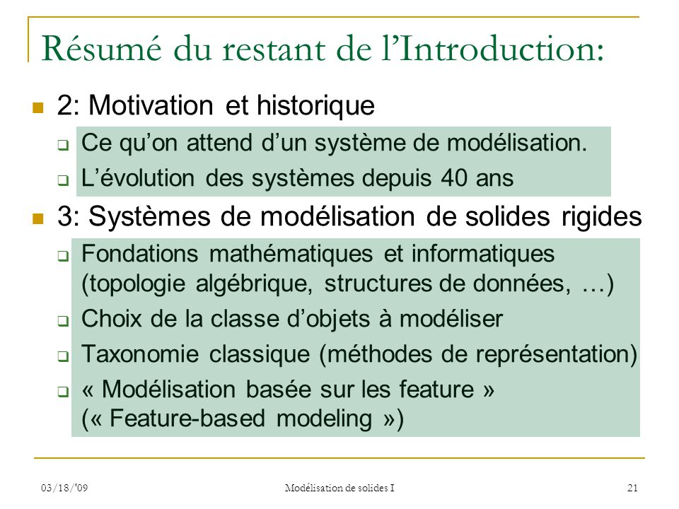 Résumé du restant de l'Introduction: