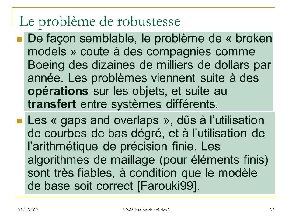 Le problème de robustesse
