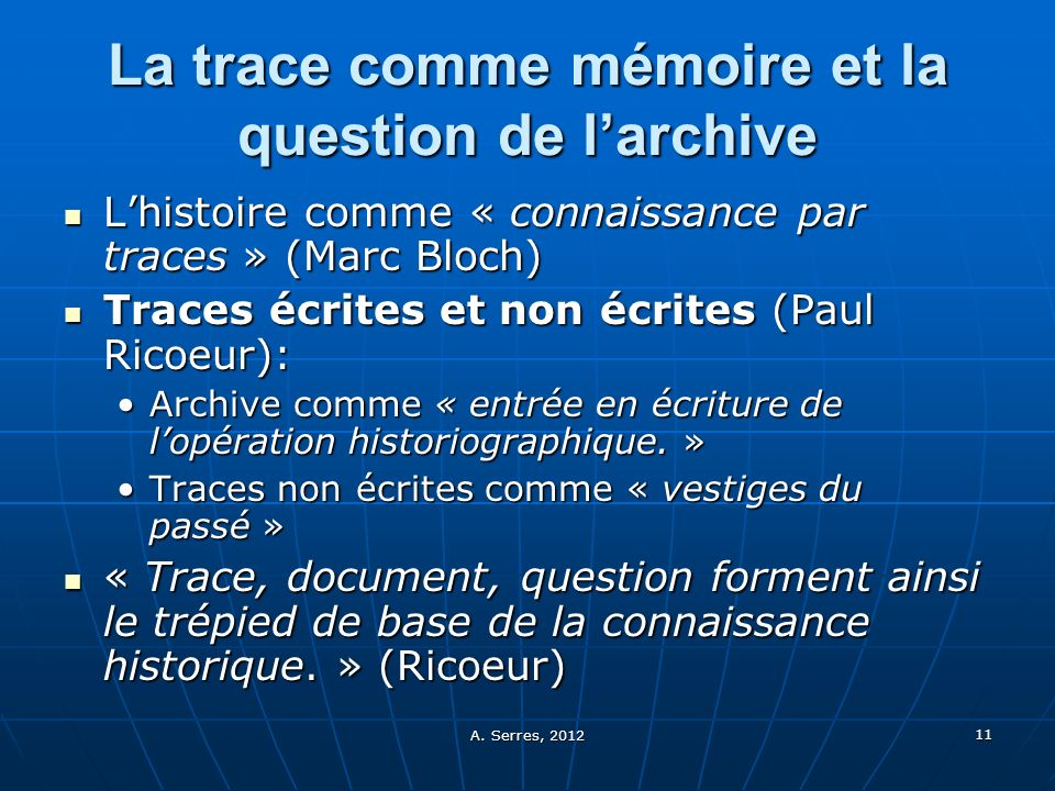 La trace comme mémoire et la question de l'archive