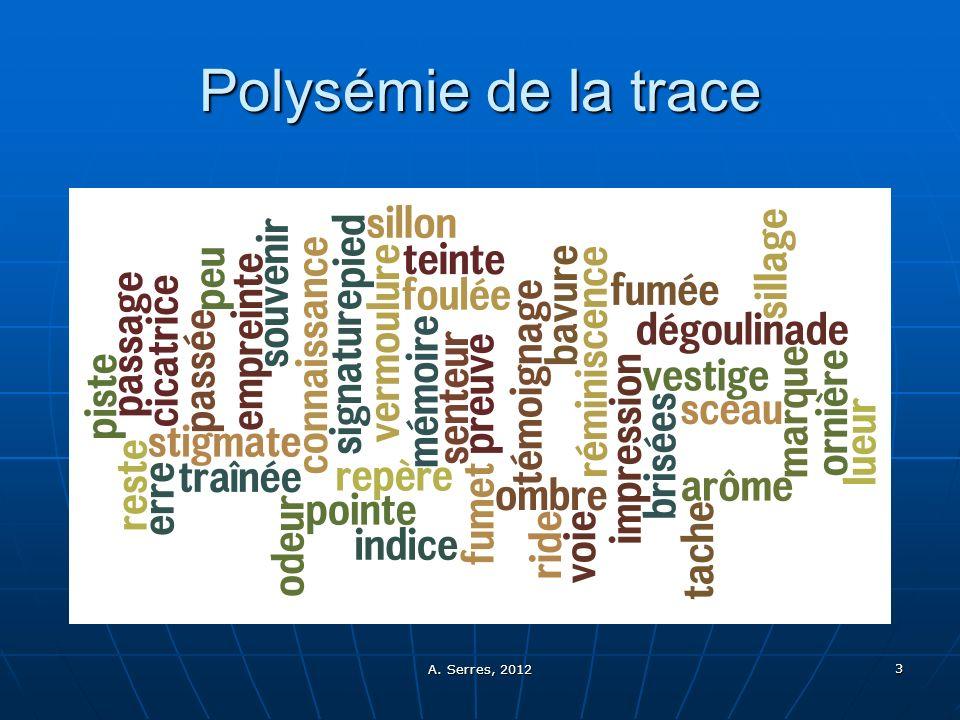 Polysémie de la trace A. Serres, 2012