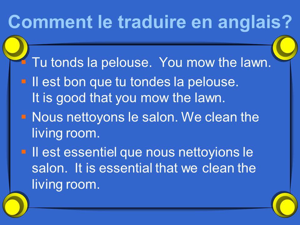 Comment le traduire en anglais