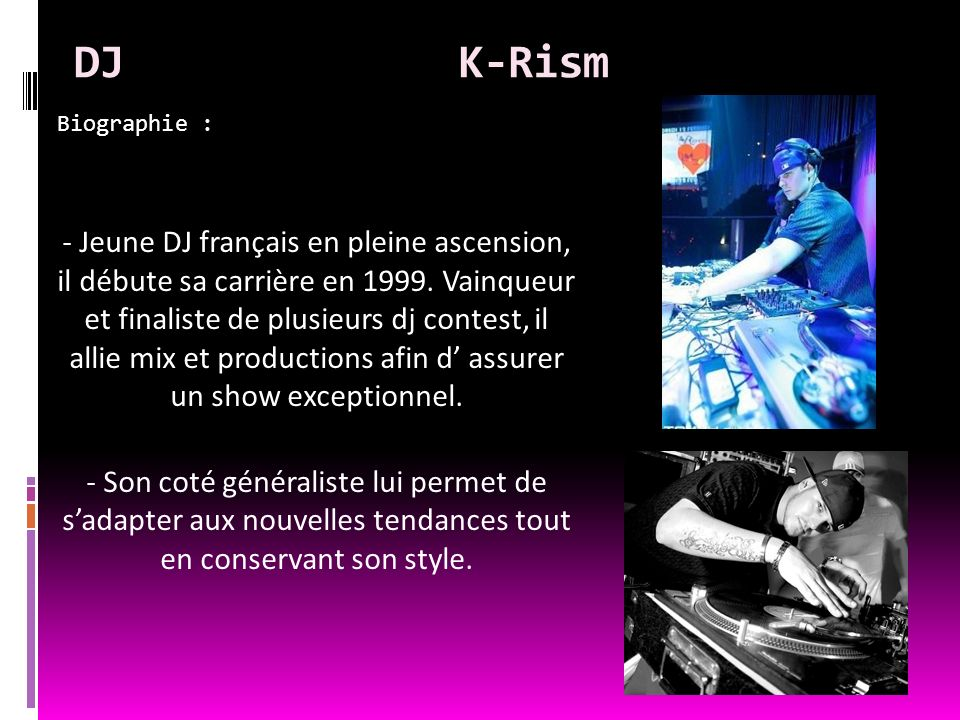 DJ K-RismBiographie :