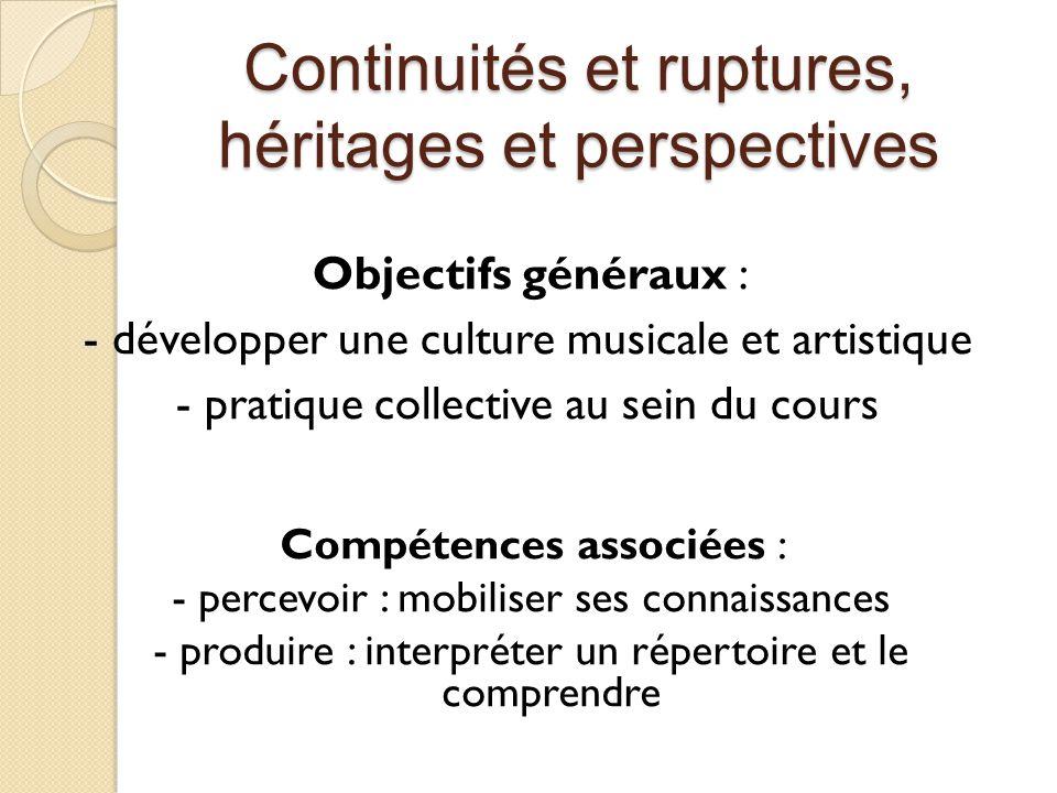 Continuités et ruptures, héritages et perspectives