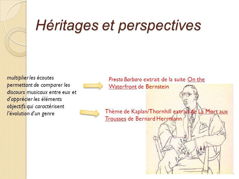 Héritages et perspectives