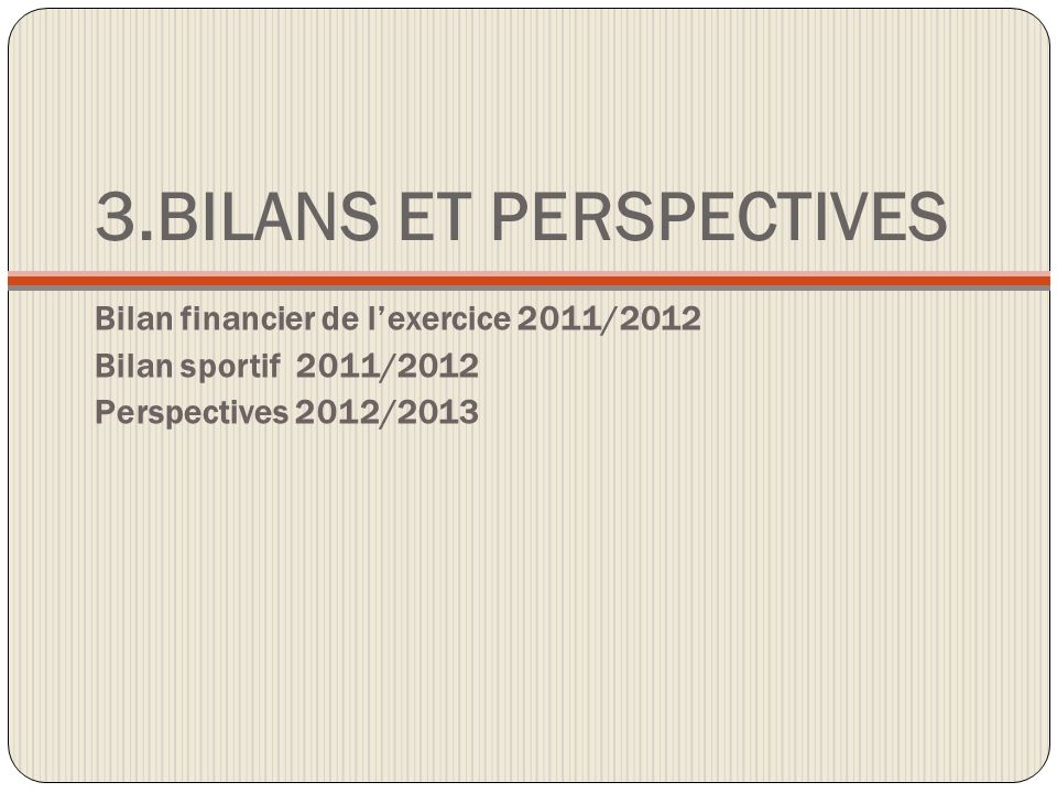 3.BILANS ET PERSPECTIVES
