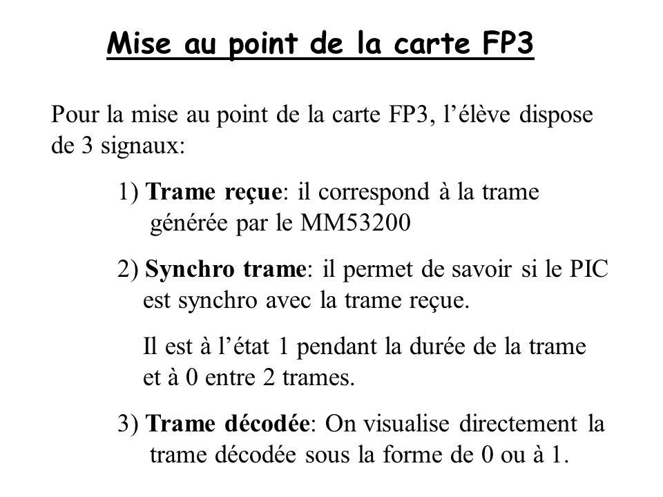 Mise au point de la carte FP3