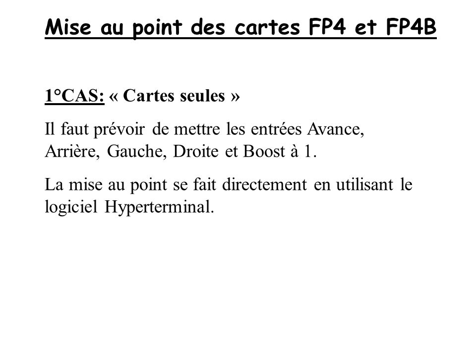 Mise au point des cartes FP4 et FP4B