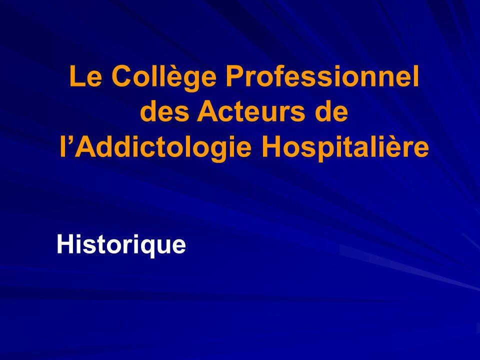 Le Collège Professionnel des Acteurs de l'Addictologie Hospitalière