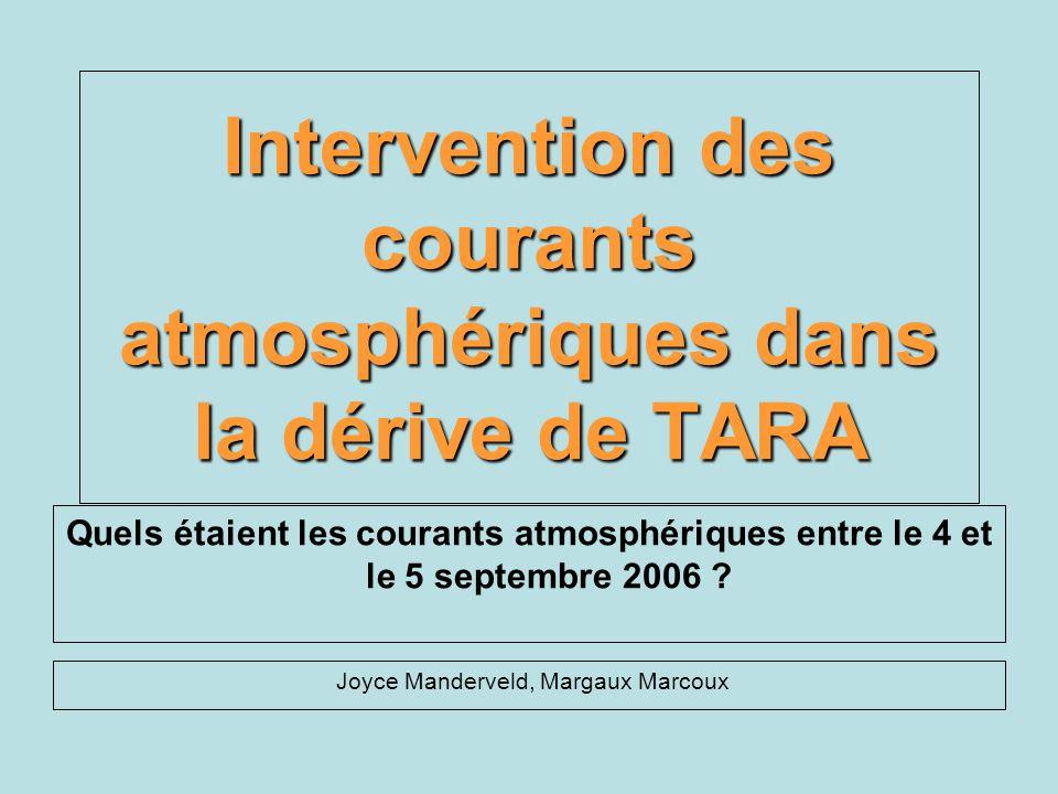 Intervention des courants atmosphériques dans la dérive de TARA