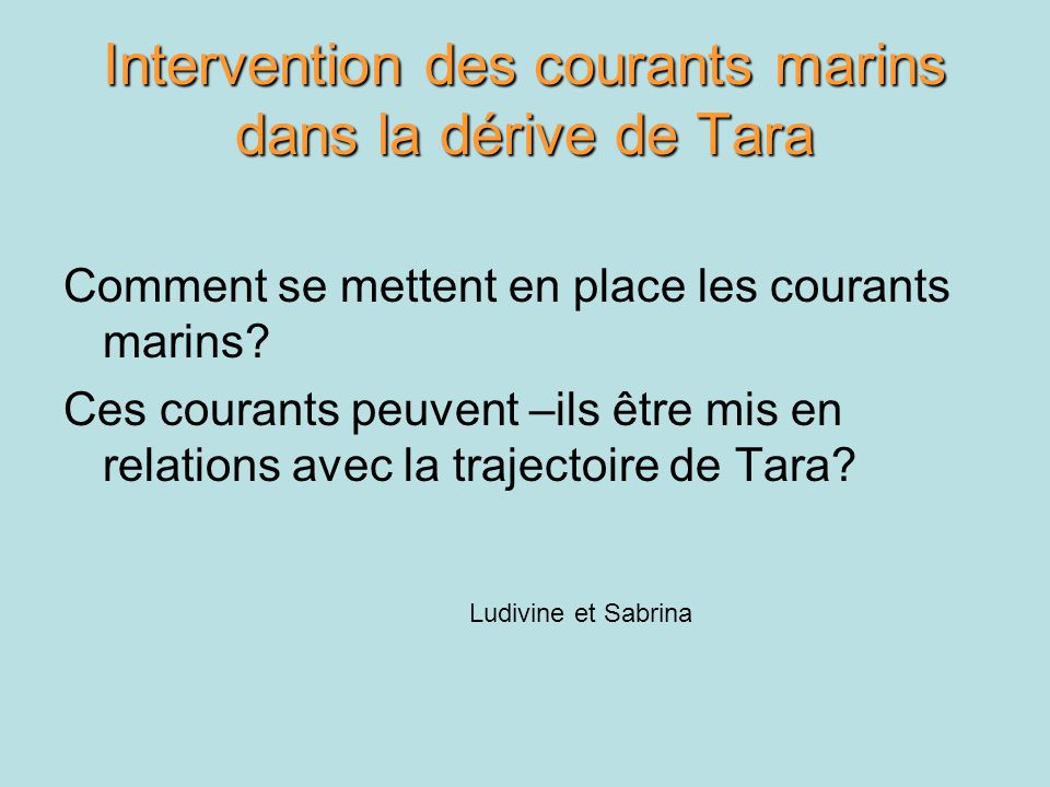 Intervention des courants marins dans la dérive de Tara