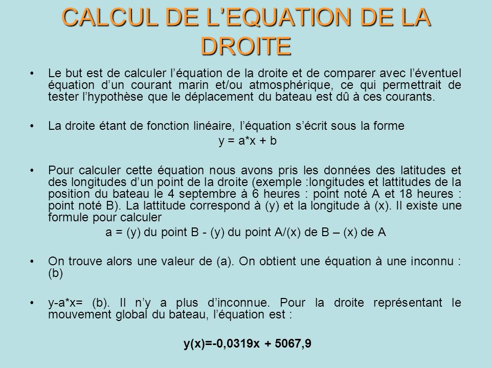 CALCUL DE L'EQUATION DE LA DROITE