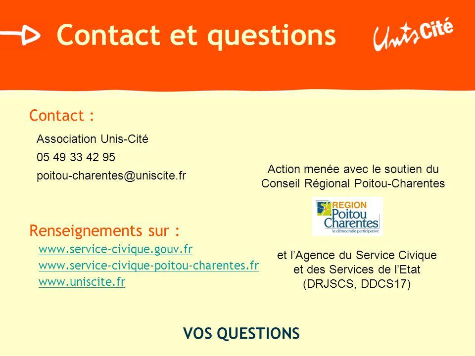 Contact et questions Contact : Renseignements sur : VOS QUESTIONS