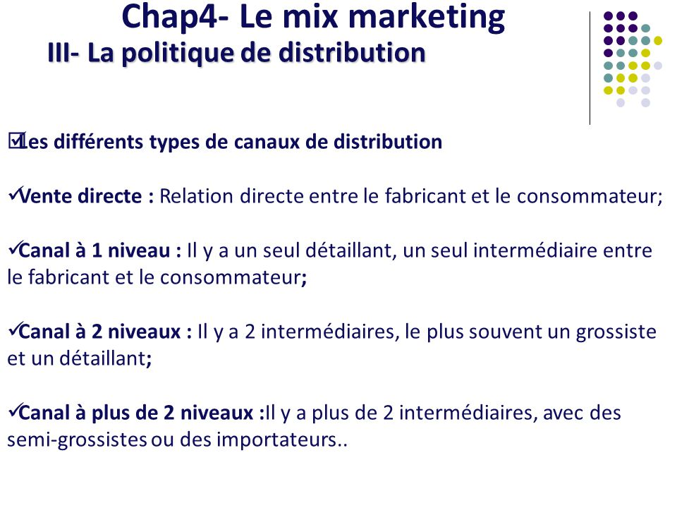 Chap4- Le mix marketing III- La politique de distribution