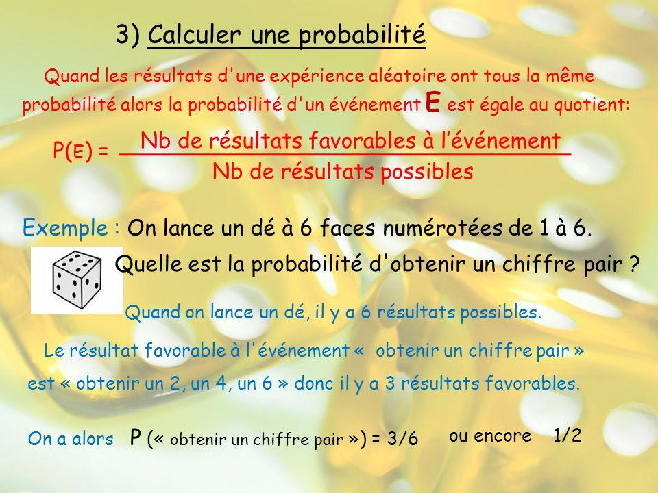 3) Calculer une probabilité