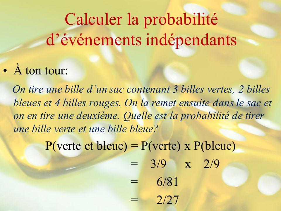 Calculer la probabilité d'événements indépendants