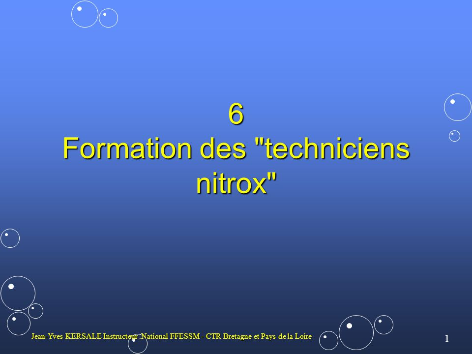 6 Formation des techniciens nitrox