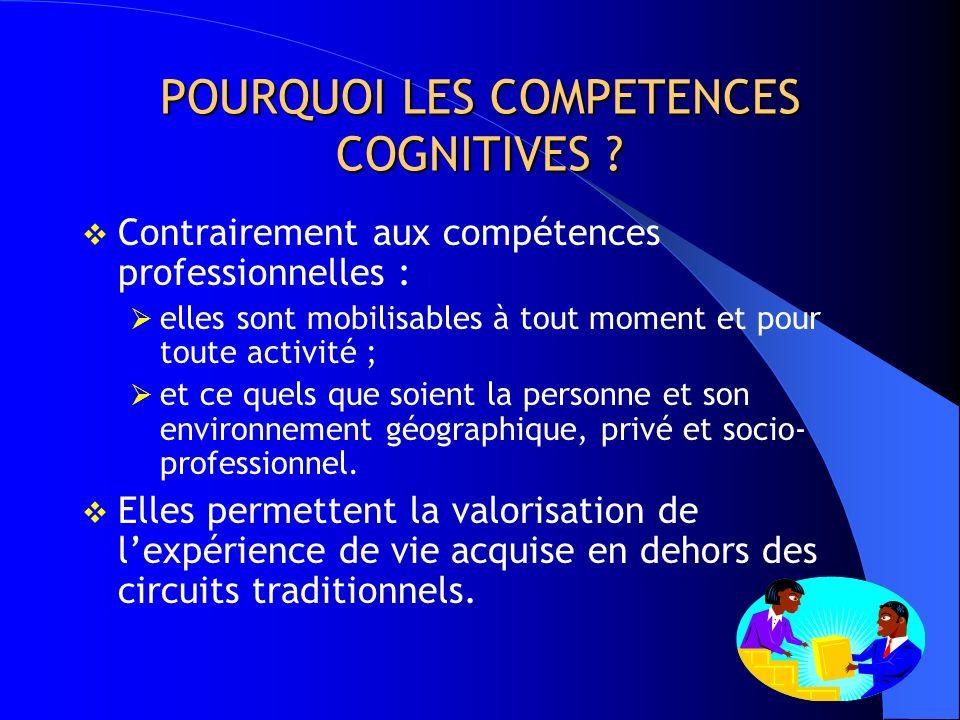 POURQUOI LES COMPETENCES COGNITIVES