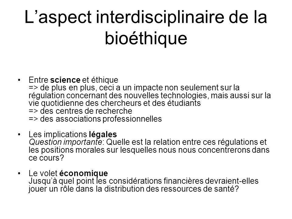 L'aspect interdisciplinaire de la bioéthique
